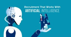 Artificial Intelligence Recruitment