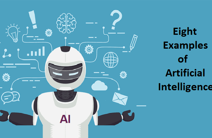 Examples of Artificial Intelligence