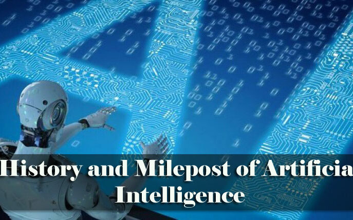 History and Milestone of artificial intelligence