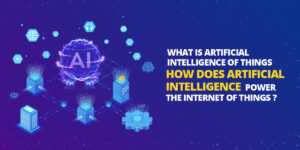 How Does Artificial Intelligence Power the Internet of Things